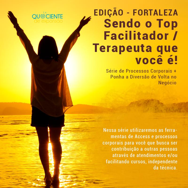 Série - TOP FACILITADOR - FORTALEZA