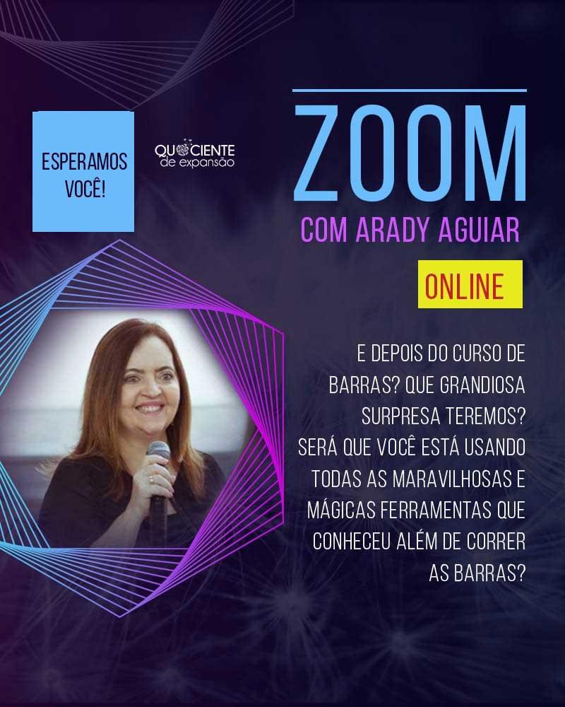 Zoom - Arady Aguiar